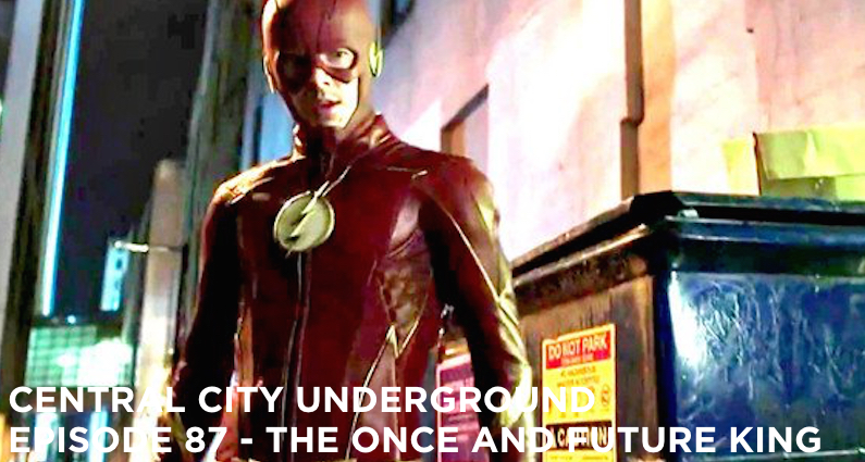 CCU 87 – S3 E19 – The Once And Future Flash