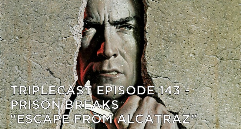 "TC143 – Prison Breaks – ""Escape from Alcatraz"""