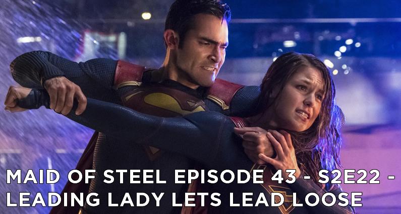 MOS 43 – S2E22 – Leading Lady Lets Lead Loose