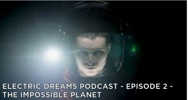 EDP02 – S1 – The Impossible Planet