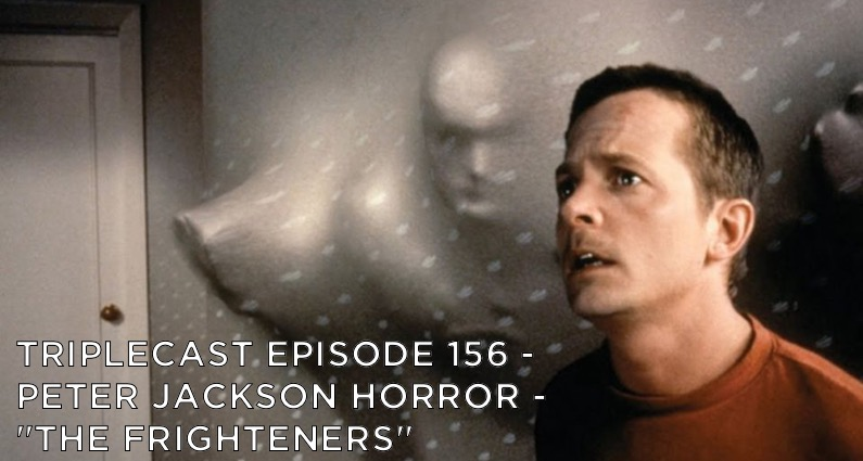 "TC156 – Peter Jackson Horror – ""The Frighteners"""