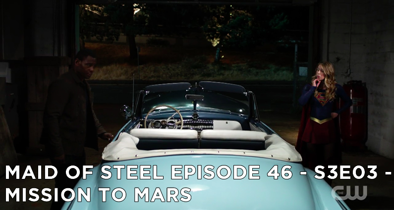 MOS 46 – S3E03 – Mission To Mars
