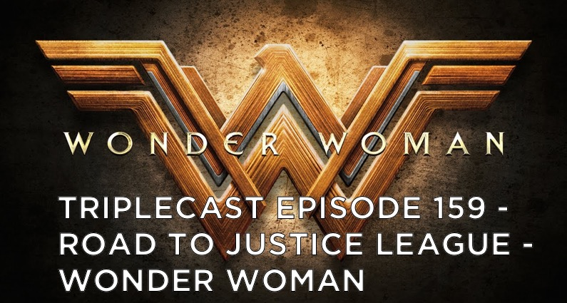 "TC159 – Road To Justice League – ""Wonder Woman"""