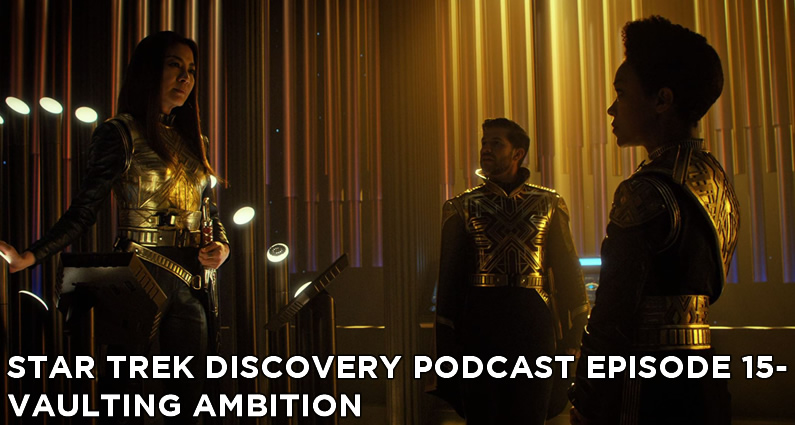 STDP 015 – Star Trek Discovery – S1E12 – Vaulting Ambition