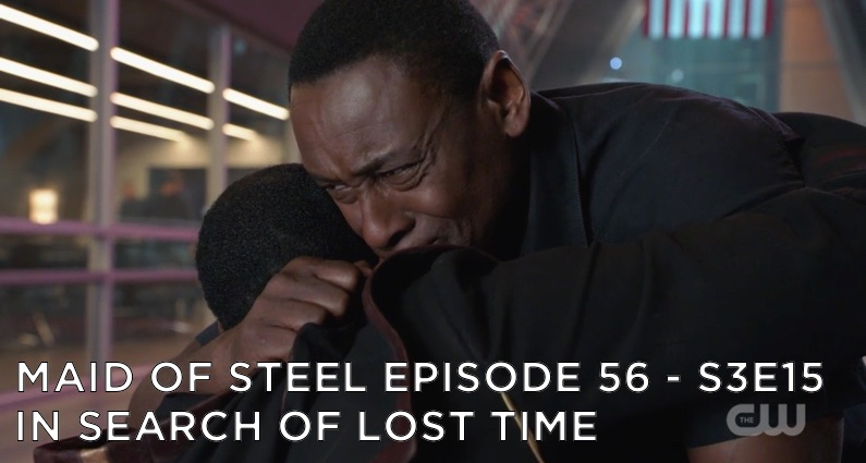MOS 56 – S3E15 – In Search of Lost Time