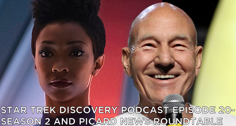 STDP 020 – Star Trek Discovery – Season 2 and Picard Show News Roundtable