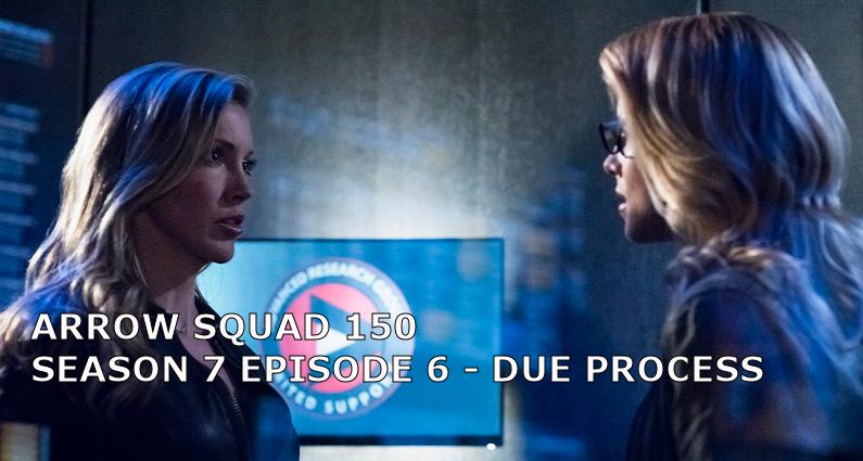 AS 150 – S07E06 – Due Process