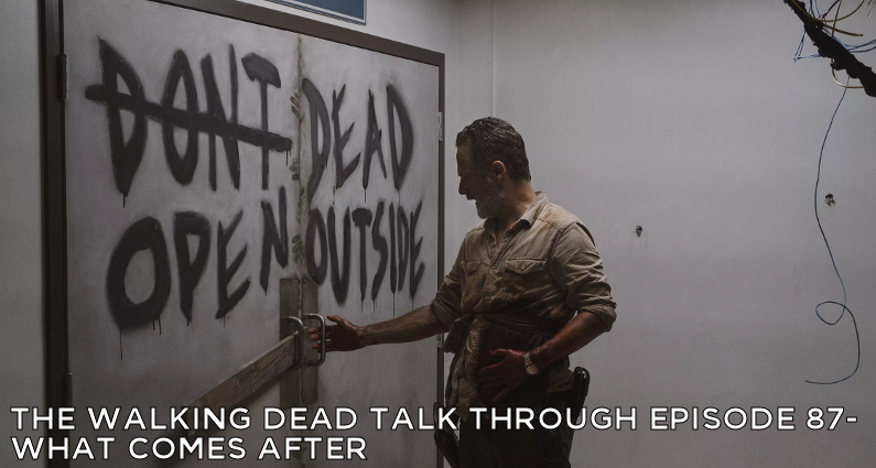 TWDTT 87 - The Walking Dead S9E5 - What Comes After