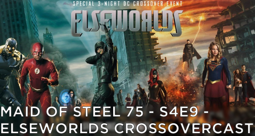 MOS 75 – S4E9 – Elseworlds CrossoverCast