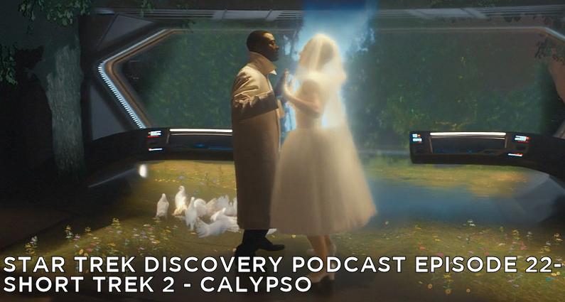 STDP 022 – Short Treks Episode 2 – Calypso
