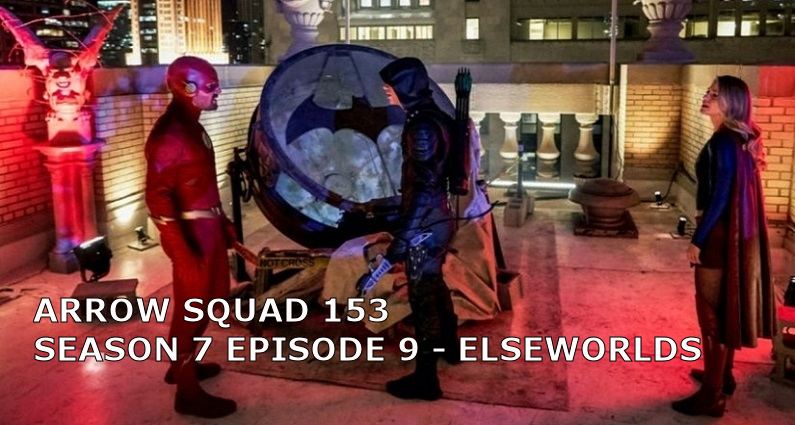 AS 153 – S07E09 – Elseworlds