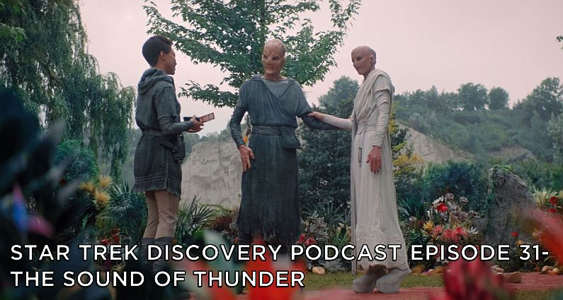 STDP 031 – Star Trek Discovery – S2E6 – The Sound of Thunder
