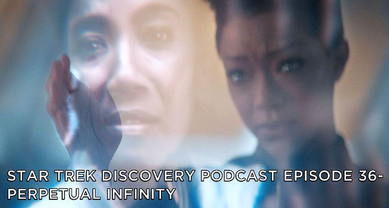 STDP 036 – Star Trek Discovery – S2E11 – Perpetual Infinity