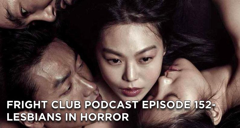 FC152- Lesbians in Horror
