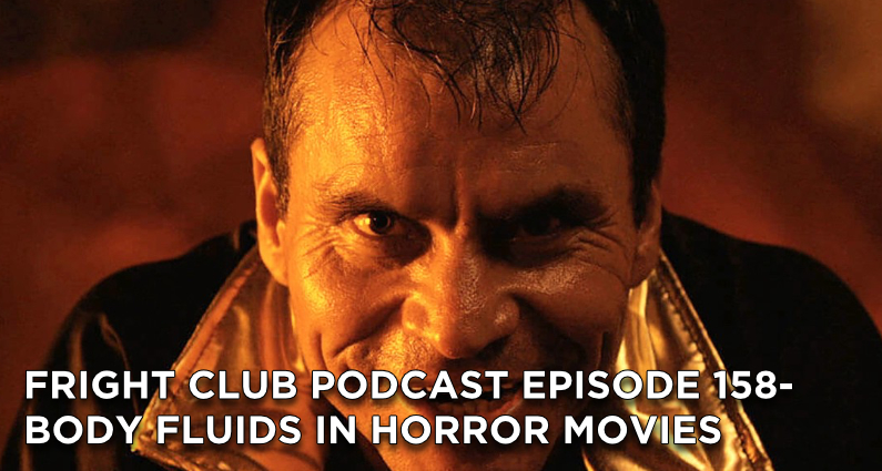 FC158- Body Fluids in Horror Movies