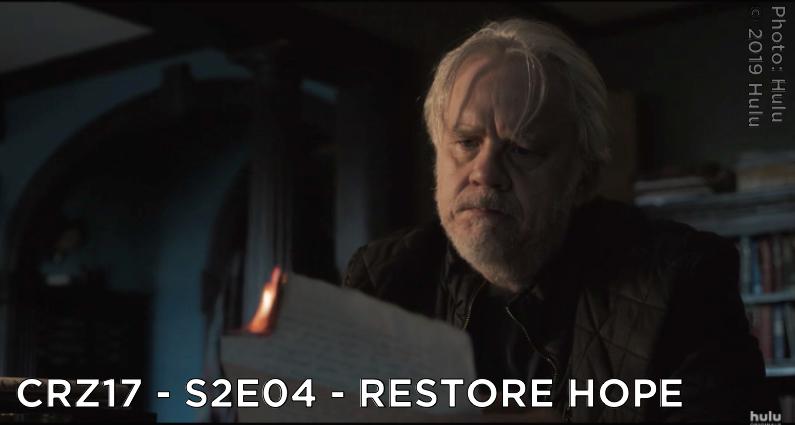 CRZ17 – S2E04 – Restore Hope