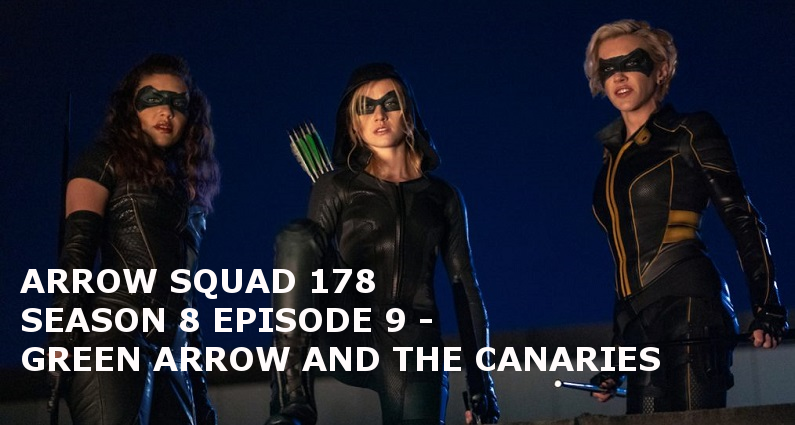 AS 178 – S08E09 – Green Arrow and The Canaries