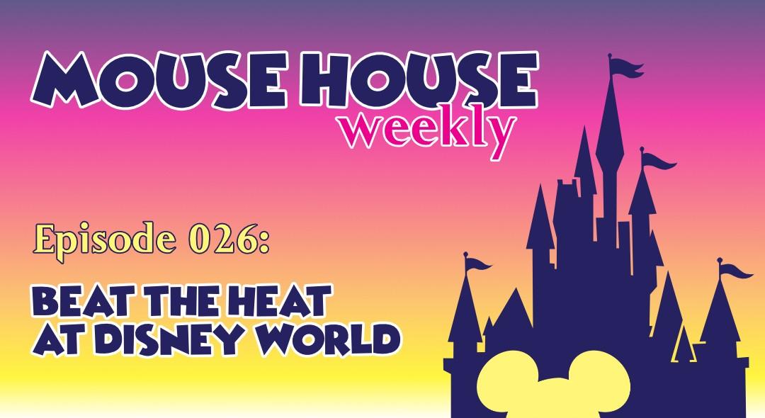 Beat the Heat at Disney World