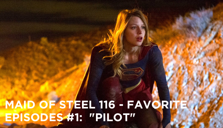 "MOS 116 – Favorite Episodes #1: ""Pilot"""