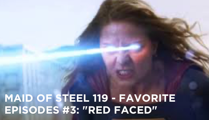 "MOS 119 –  Favorite Episodes # 3: ""Red Faced"""