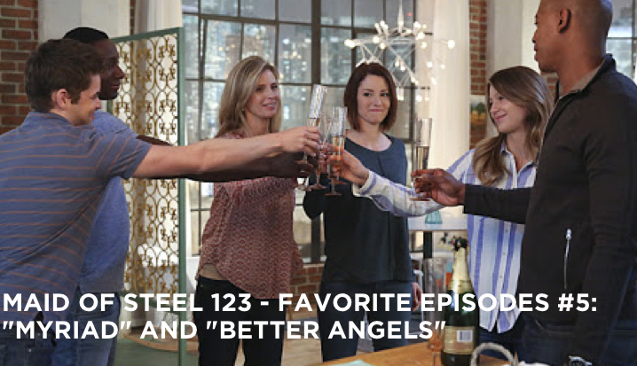 "MOS 123 – Favorite Episodes #5: ""Myriad"" and ""Better Angels"""