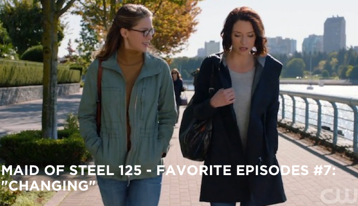 "MOS 125 – Favorite Episodes #7: ""Changing"""