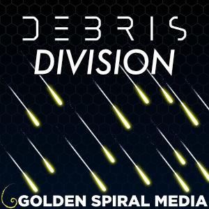 Debris Division Podcast
