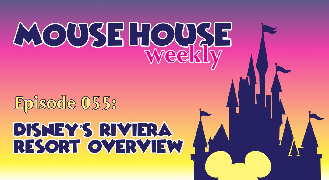Disney's Riviera Resort Overview