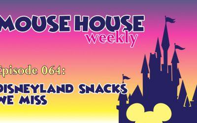 Disneyland Snacks We Miss