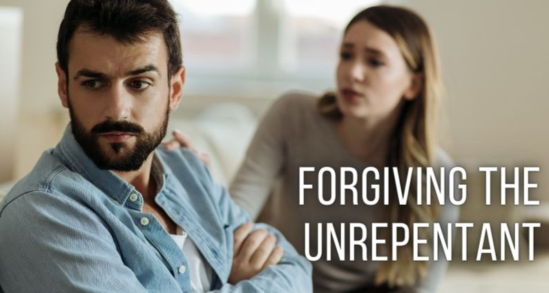 Forgiving the Unrepentant