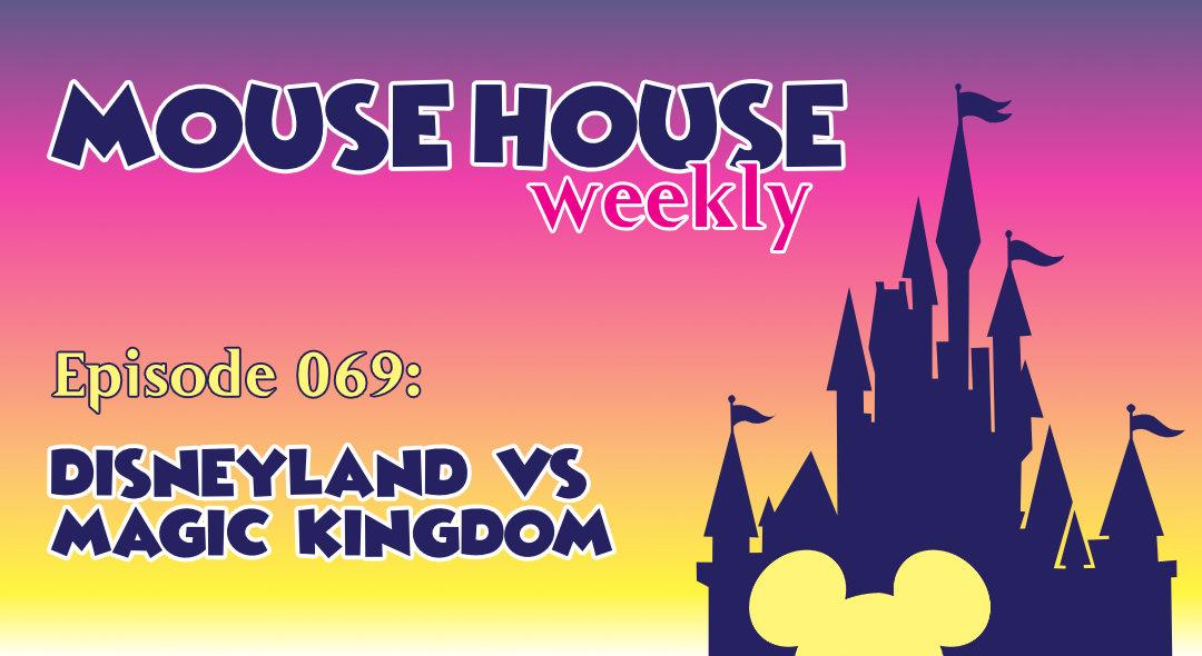 Disneyland vs Magic Kingdom