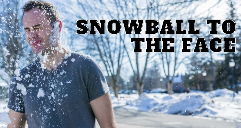 579- Snowball to the Face