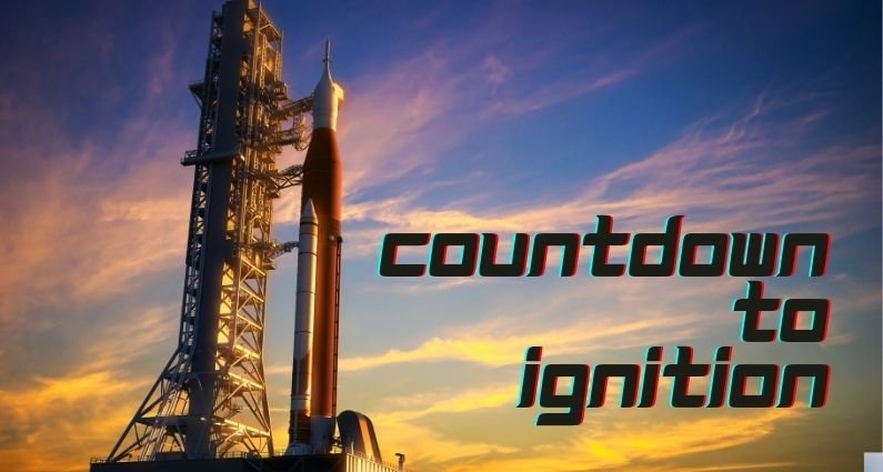 582- Countdown to Ignition